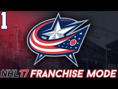 "NHL 17 - Columbus Blue Jackets Franchise Mode #1 ""Decisions, Decisions"""