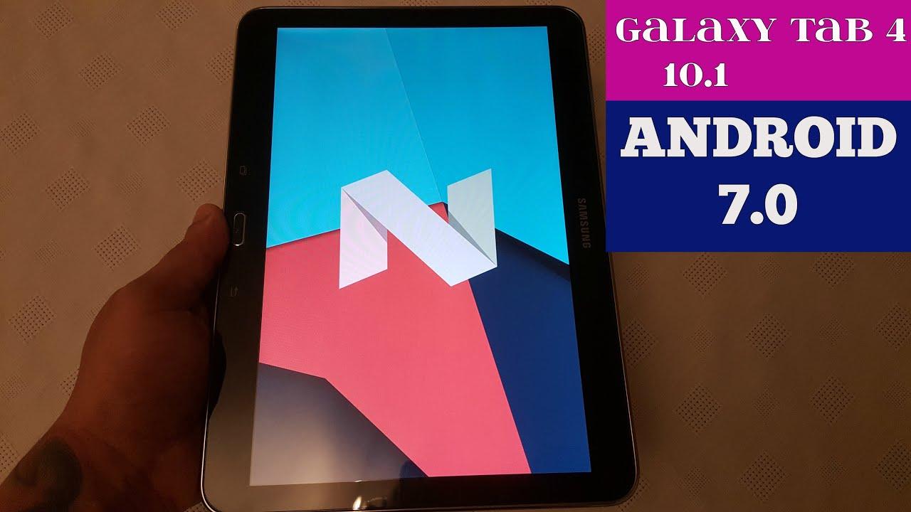 Samsung Galaxy Tab 4 10 1 Android 7 0 Nougat (CyanogenMod 14)