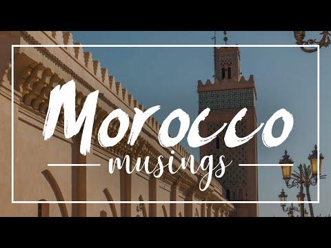 MOROCCO MUSINGS