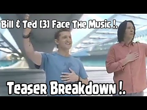 Bill & Ted [3] – Face The Music – Teaser Breakdown ! [2020] Summer Movies Coming !           TWD 11.