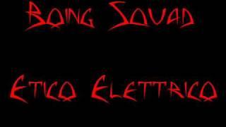 Boing Squad - Etico Elettrico