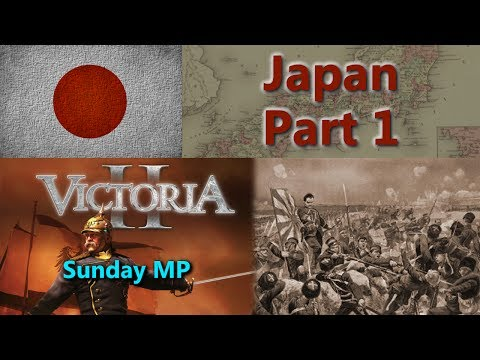 Japan - Victoria II Sunday Multiplayer - Part 1