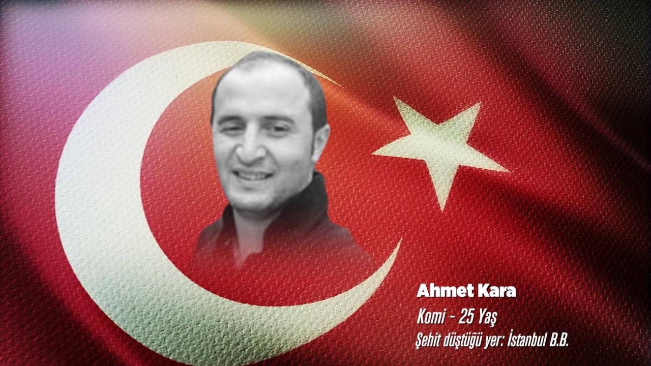 15 Temmuz Şehidi Ahmet Kara