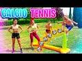 ⚽ CALCIO-TENNIS in VILLA con LE RAGAZZE!