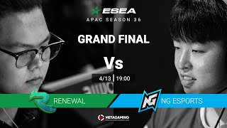 ESEA APAC S36 | Grand Final | RNWL vs NG | BO3 | MN cast