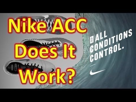 Nike ACC All Conditions Control Review