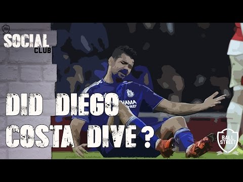 Did Diego Costa Dive?   Social Club with @ArsenalFanTV