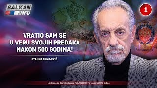 INTERVJU: Stanko Crnojević - Vratio sam se u veru svojih predaka nakon 500 godina! (11.1.2020)