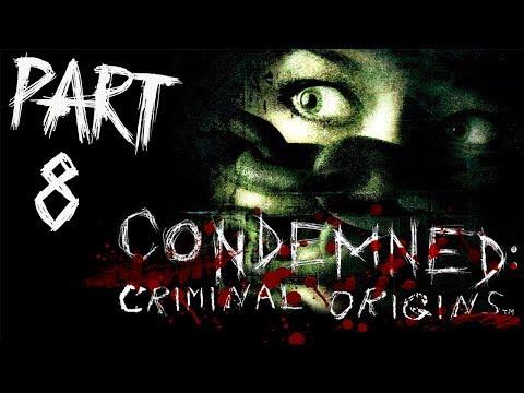 "Condemned: Criminal Origins - Let's Play - Part 8 - ""St. Joseph's Secondary School"""