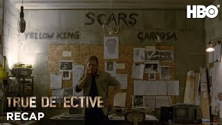 True Detective Season 1: Episode #7 Recap (HBO)