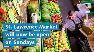 St. Lawrence Market will now be open Sunday