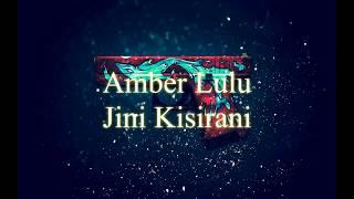 Amber Lulu Jini Kisirani Video Lyrics