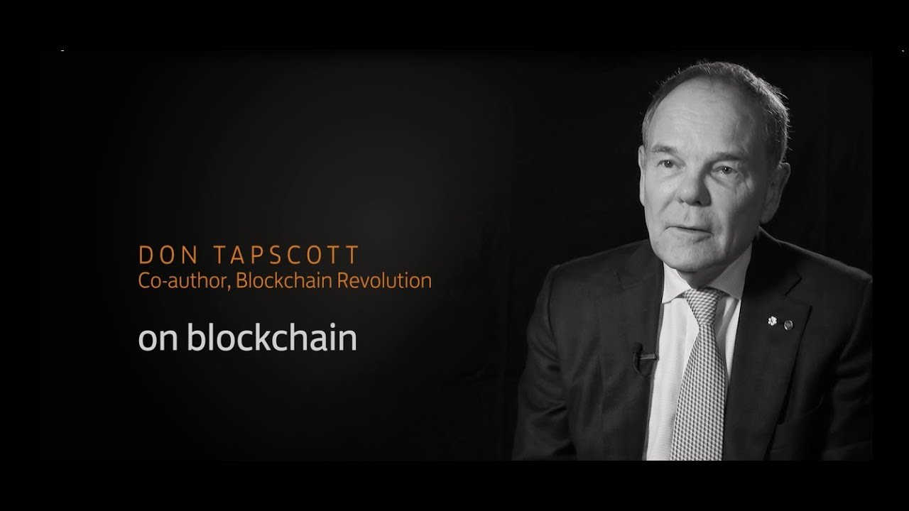 Understand Blockchain In Under 7 Minutes Don Tapscott With Lloyds Bank