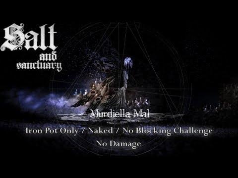 Salt and Sanctuary - Murdiella Mal (Iron Pot Only/Naked/No Blocking/No Damage)