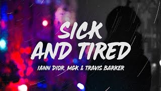 Play Sick and Tired (feat. Machine Gun Kelly and Travis Barker)
