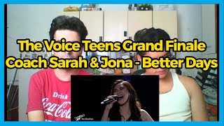 The Voice Teens Philippines Grand Finale: Coach Sarah & Jona - Better Days REACTION