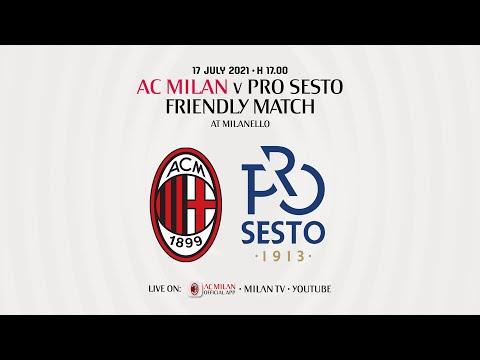 Live: AC Milan v ProSesto   Pre-season Friendly