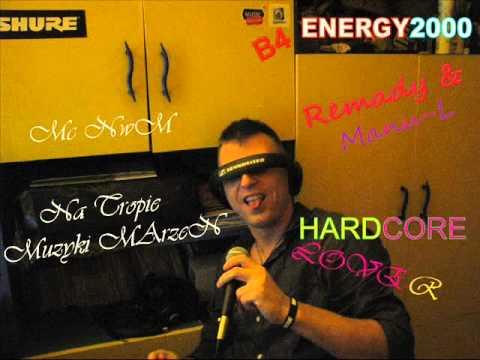 Mc NwM   B4 ENERGY2000 Remady & Manu L