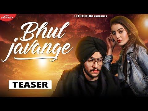 Sanam Parowal - BHUL JAVANGE (Teaser) | Releasing On 17th May | Lokdhun