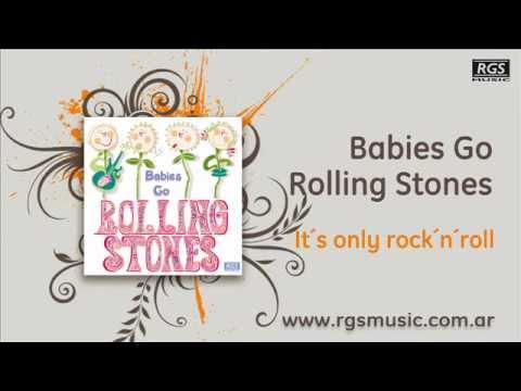 Babies go Rolling Stones - It´s only rock´n´roll