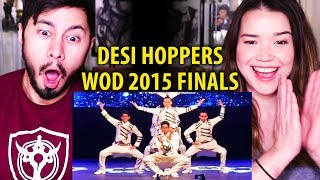 DESI HOPPERS - First Place! | World Of Dance Finals 2015 | Reaction!