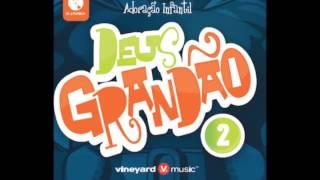 Deus Grandão Remix   Ministerio Infantil Vineyard