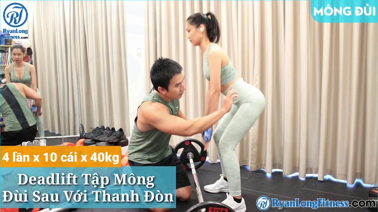 Deadlift Tập Mông Đùi Sau Với Thanh Đòn   Nữ   Junie HLV Ryan Long Fitness