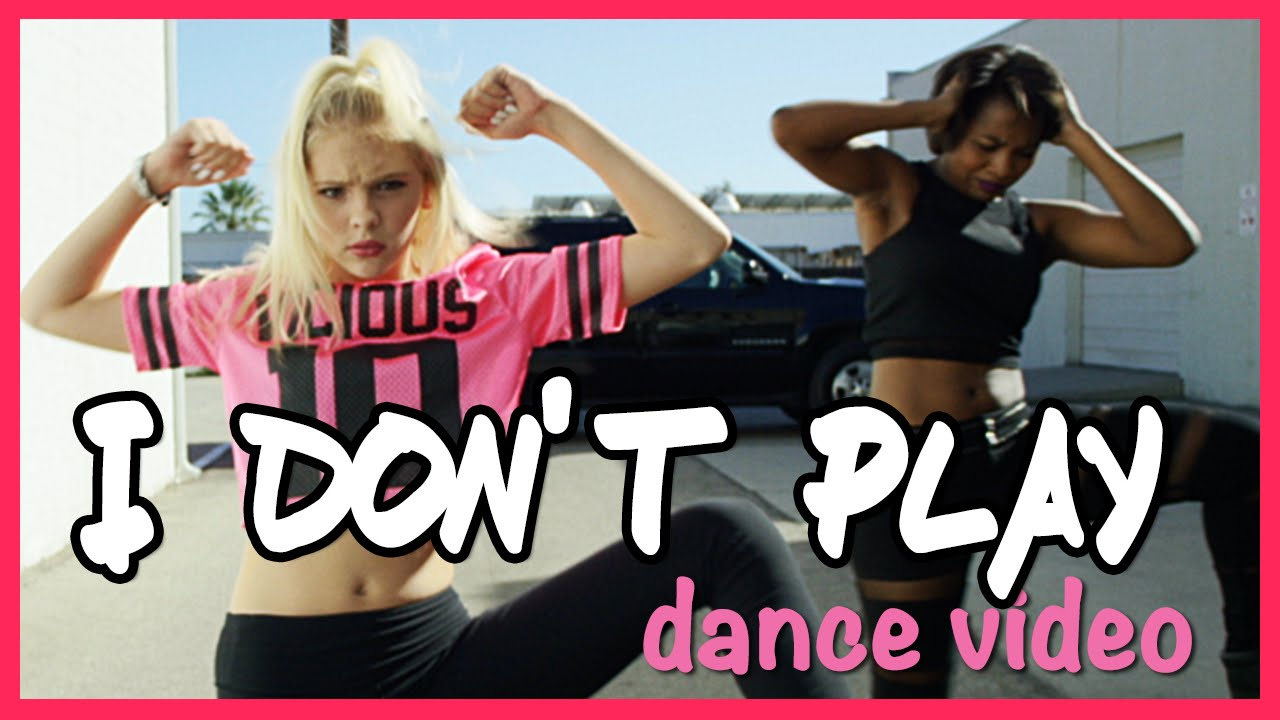 I Don't Play - Jordyn Jones Official Dance Video