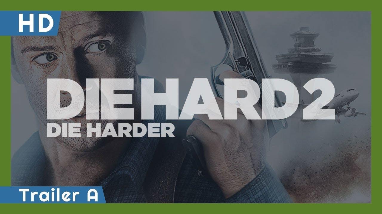 Die Hard 2: Die Harder (1990) Trailer A
