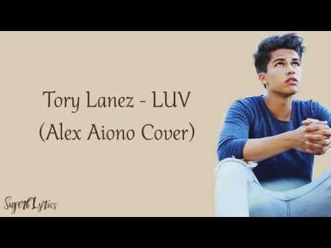 Alex Aiono - LUV (Tory Lanez)(Lyrics)