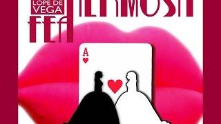 LA HERMOSA FEA, comedia de Lope de Vega