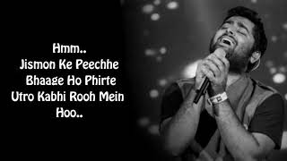 Aasan Nahin Yahan ( Lyrics ) Arijit Singh Full Song | Jismo Ke Peeche Bhaage Ho Phirte Song Lyrics