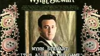 Watch Wynn Stewart Its All In The Game video