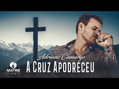 Adriano Camargo - A cruz apodreceu [Clipe Oficial]