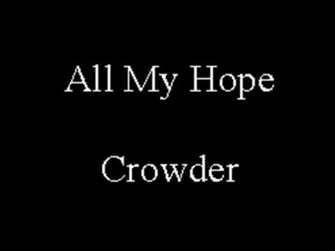 All My Hope Is In Jesus  Crowder