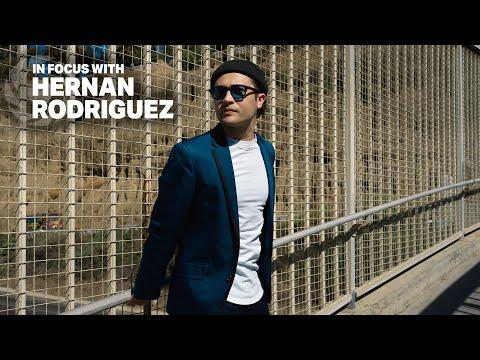 In Focus with Hernan Rodriguez