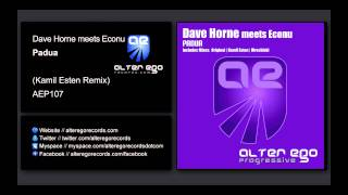 Dave Horne meets Econu - Padua (Kamil Esten Remix) [Alter Ego Progressive]
