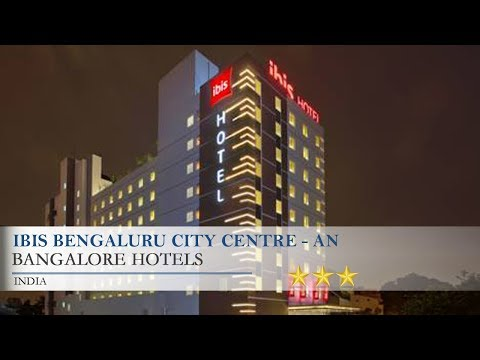 ibis Bengaluru City Centre - An AccorHotels Brand - Bangalore Hotels, India