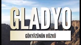 Gladyo - Gökyüzünün Hüznü