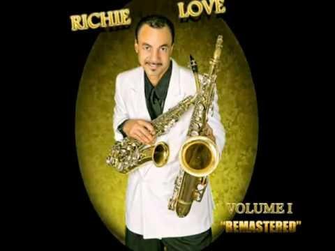 "Richie Love  VOLUME I  ""REMASTERED"" part II"