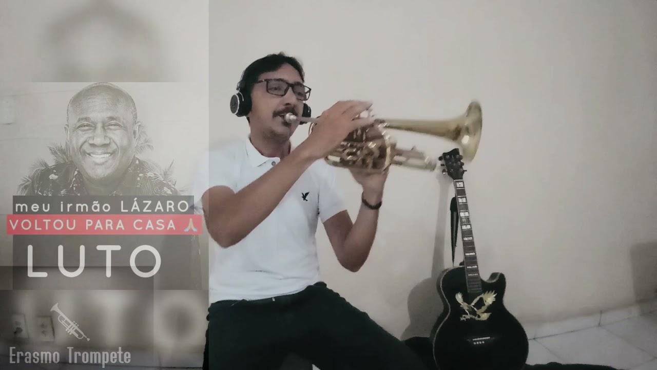 MEU MESTRE - Homenagem ao Irmão Lázaro (Erasmo Trompete Cover)