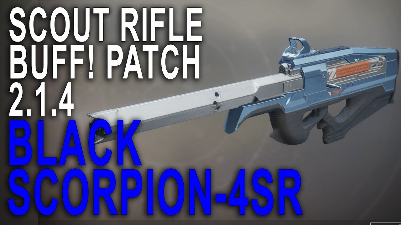 Black Scorpion Wrecks in PVP Now! Post 2 1 4 Scout Rifle Buff