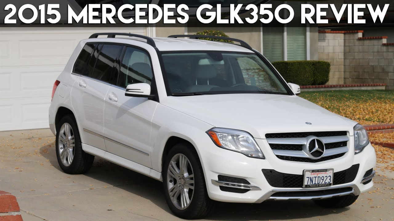 2015 Mercedes GLK350 Review   YouTube