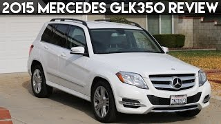 2015 Mercedes GLK350 Review