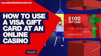 Use Your Visa Gift Card to Play at Top Online Casinos