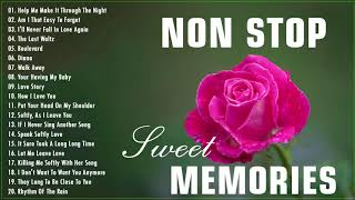 Non Stop Old Song Sweet Memories 🔥 Sweet Memories Beautiful Love Song 🔥 Oldies Love Song Medley 🔥