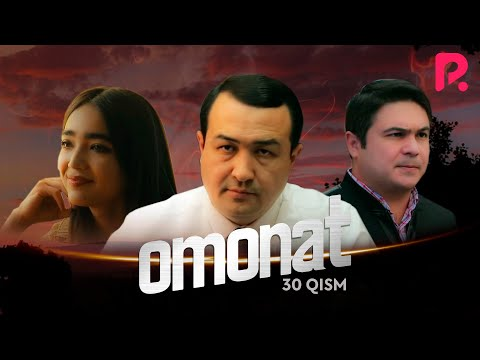 Omonat (o'zbek serial) | Омонат (узбек сериал) 30-qism