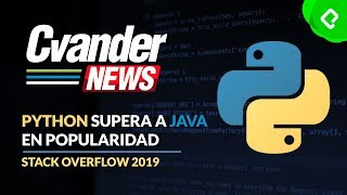 Python supera a Java en popularidad | CvanderNews
