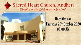 Holy Mass on Thursday 29th October 2020 at 08:00 AM at Sacred Heart Church, Andheri
