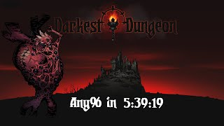 [World Record] Darkest Dungeon Speedrun (Any%) in 5:39:19 [PB]
